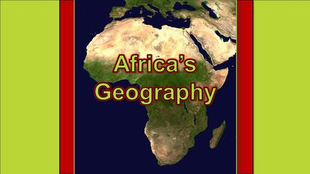 Africa's Geography.