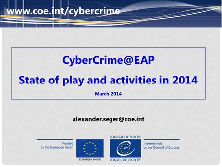 State of play and activities in 2014 March 2014
