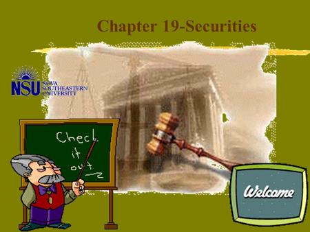 "Chapter 19-Securities Securities Regulation Public Offerings of New Securities. zWhen ""going public"" there are many different types of securities that."