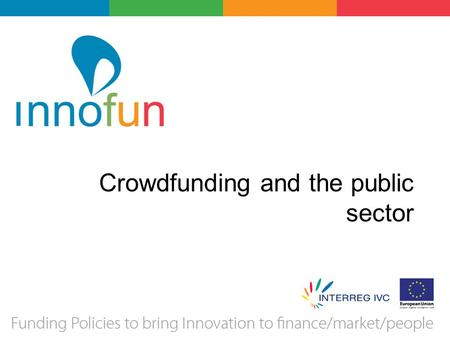 Crowdfunding and the public sector Insertheading 2Insertheading 2.