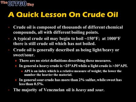 A Quick Lesson On Crude Oil