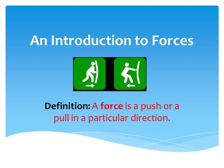 An Introduction to Forces