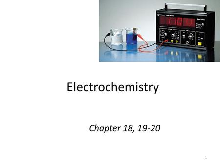 1 Electrochemistry Chapter 18, 19-20. 2 Electrochemical processes are oxidation-reduction reactions in which: the energy released by a spontaneous reaction.