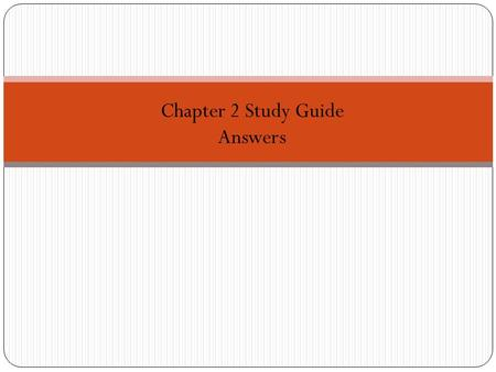 Chapter 2 Study Guide Answers.