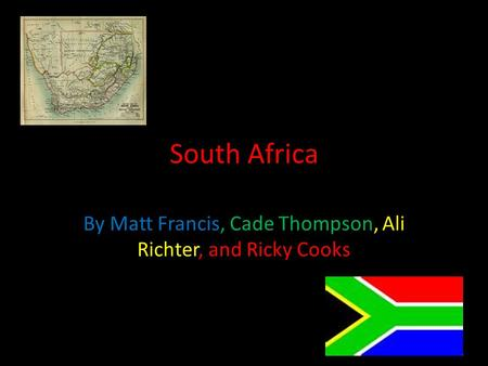 South Africa By Matt Francis, Cade Thompson, Ali Richter, and Ricky Cooks.