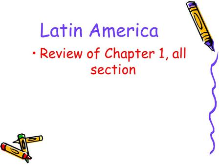 Latin America Review of Chapter 1, all section. One of the uses of the rivers in Central America is to produce…..