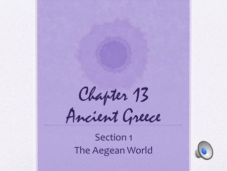 Chapter 13 Ancient Greece