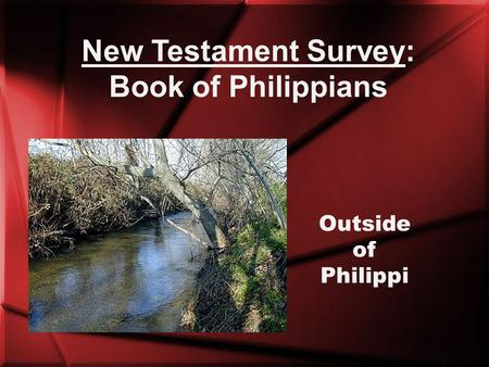 New Testament Survey: Book of Philippians