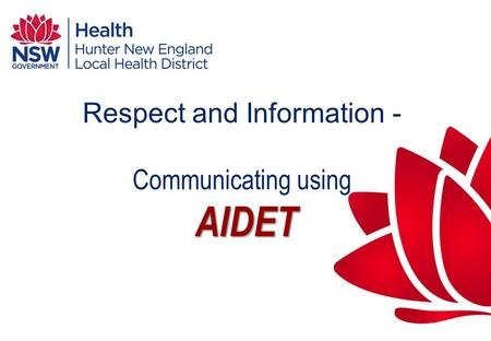 Respect and Information - Communicating using AIDET
