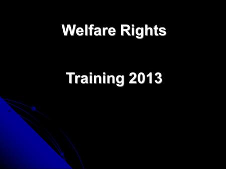 Welfare Rights Training 2013 October 2013 changes? Mandatory reconsideration comes in for almost all DWP benefits. Any DWP decision given after 28 th.