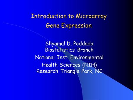 Introduction to Microarray Gene Expression