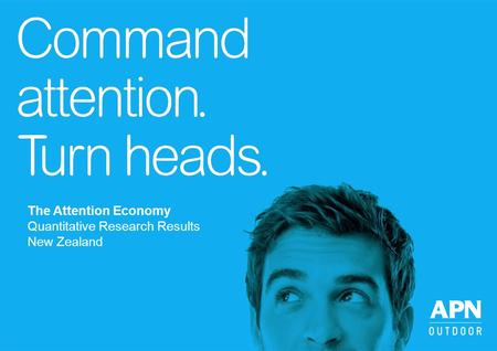 The Attention Economy Quantitative Research Results New Zealand