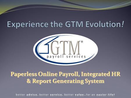 Paperless Online Payroll, Integrated HR & Report Generating System.