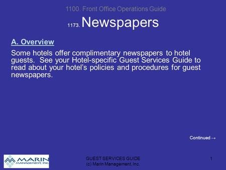 GUEST SERVICES GUIDE (c) Marin Management, Inc. 1 1173. Newspapers 1100. Front Office Operations Guide A. Overview Some hotels offer complimentary newspapers.
