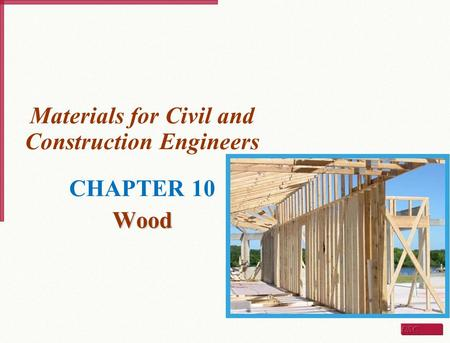Materials for Civil and Construction Engineers CHAPTER 10 Wood