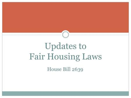 Updates to Fair Housing Laws House Bill 2639. Currently, most landlords in our area require the tenant to make 3 times the amount of the rent – But they.