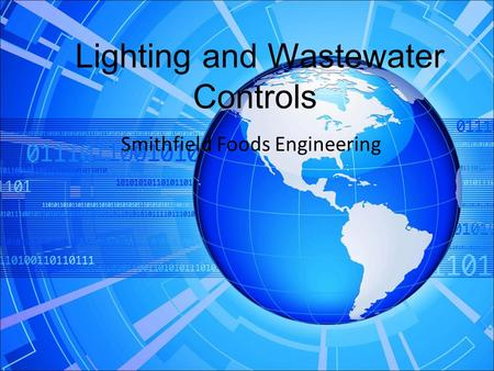 Lighting and Wastewater Controls Smithfield Foods Engineering.
