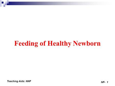 Feeding of Healthy Newborn