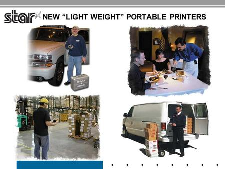 "NEW ""LIGHT WEIGHT"" PORTABLE PRINTERS. STAR MICRONICS NEW ""LIGHT WEIGHT"" PORTABLE PRINTERS SM-S200 SM-T300 Compact- Pocket Size Rugged & Durable – Wearable."