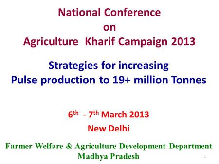National Conference on Agriculture Kharif Campaign 2013