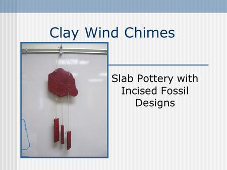 Clay Wind Chimes Slab Pottery with Incised Fossil Designs.