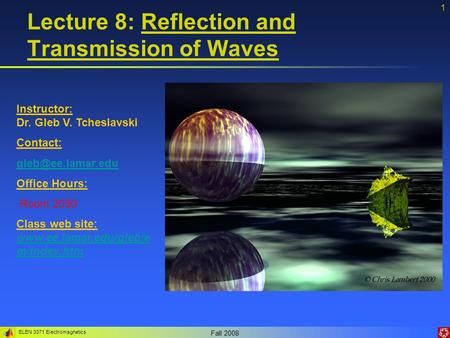 Lecture 8: Reflection and Transmission of Waves
