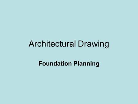 Architectural Drawing