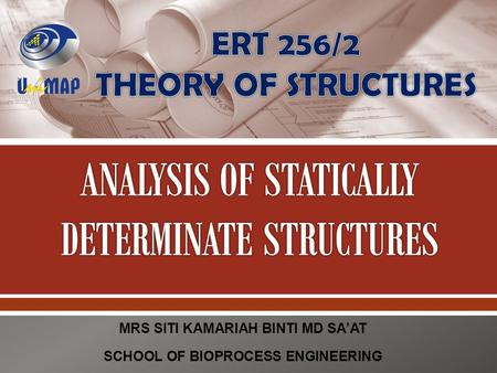 ANALYSIS OF STATICALLY DETERMINATE STRUCTURES