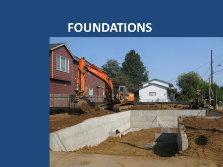 FOUNDATIONS. Components Footings Trench Formed Keyway Stepped Fireplace.