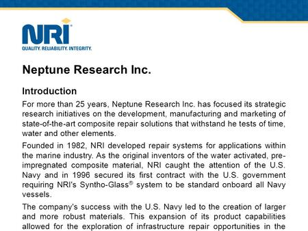 Neptune Research Inc. Introduction For more than 25 years, Neptune Research Inc. has focused its strategic research initiatives on the development, manufacturing.
