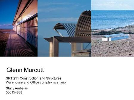 Glenn Murcutt SRT 251 Construction and Structures Warehouse and Office complex scenario Stacy Ambelas 500154838.
