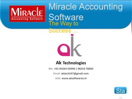 The Way to Success … Ak Technologies Mo. +91-94264 50998 | 98253 78685  . Visit.  Sta rt Sta rt.