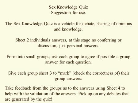 Sex Knowledge Quiz Suggestion for use.