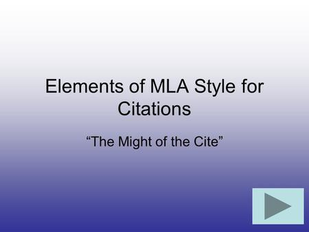 Elements of MLA Style for Citations