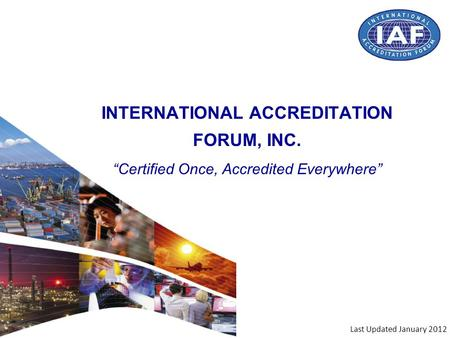 INTERNATIONAL ACCREDITATION FORUM, INC.