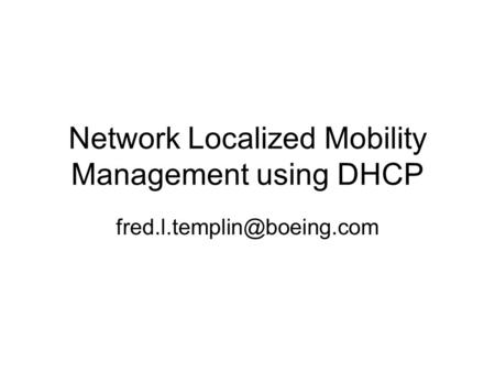 Network Localized Mobility Management using DHCP