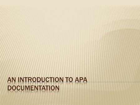 An Introduction to APA Documentation