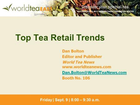 Top Tea Retail Trends Dan Bolton Editor and Publisher