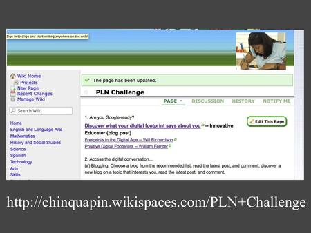 "Getting Your Feet Wet: Moving Your PLN from the ""Faculty Room"" to the World Susan Davis Chinquapin PLN."