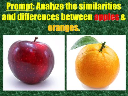 apples oranges Prompt: Analyze the similarities and differences between apples & oranges.