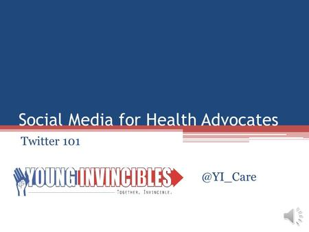 Social Media for Health Advocates Twitter