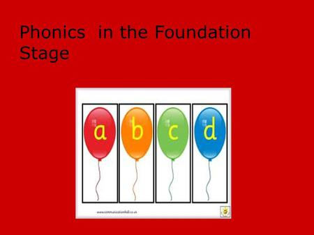 Phonics in the Foundation Stage