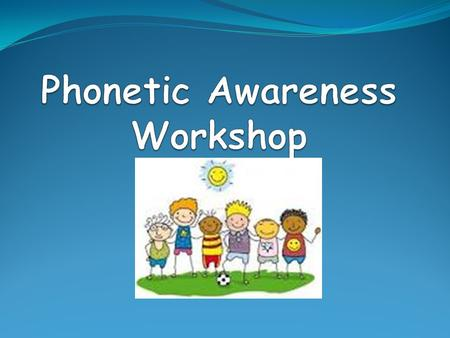 WHAT EXACTLY IS PHONICS? PLAIN AND SIMPLE PHONICS IS THE RELATIONSHIP BETWEEN LETTERS AND SOUNDS IN LANGUAGE.