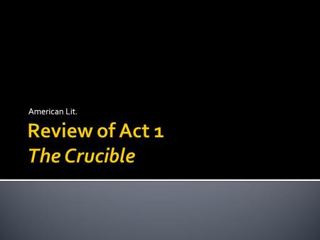 the crucible functional society cannot The narrator explains why the forest was symbolically important to the people of salem this helps us understand why the townsfolk responded in such horror when they learned that the girls, with tituba, had been dancing in the forest.
