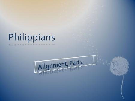 Philippians. In Christ, believers have everything we need for relationships (2:1). So we are called to approach all relationships in humility and love,