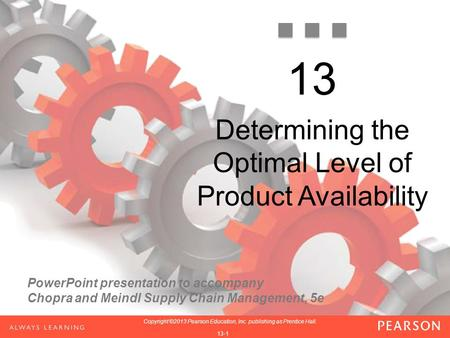 Determining the Optimal Level of Product Availability