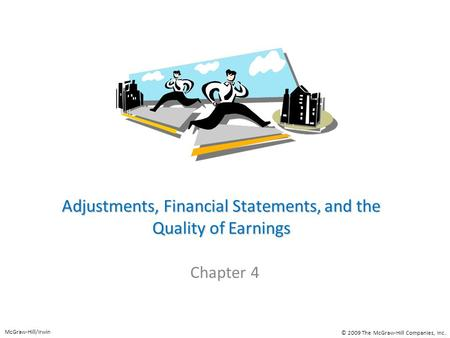 Adjustments, Financial Statements, and the Quality of Earnings