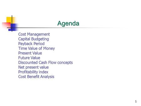 Agenda Cost Management Capital Budgeting Payback Period