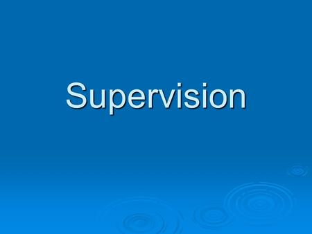 Supervision. 2 Supervision Every dealer is required to establish and maintain written supervisory procedures reasonably designed to supervise its employees'