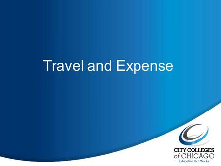 Travel and Expense. 2 The Department of Finance has partnered with the Office of Information Technology(OIT) to automate the current Travel and Expense.